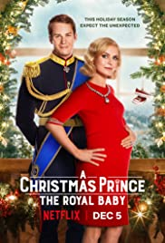 Watch Movie A Christmas Prince The Royal Baby