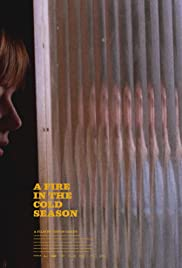 Watch HD Movie A Fire in the Cold Season