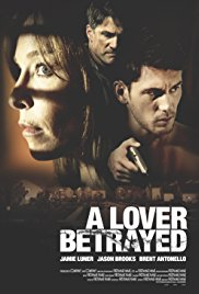 A Lover Betrayed | Watch Movies Online
