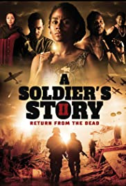 Watch Movie A Soldiers Story 2 Return from the Dead