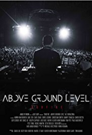 Watch Above Ground Level: Dubfire online