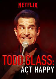 Watch Todd Glass: Act Happy online