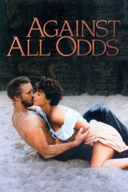 Watch Movie Against All Odds