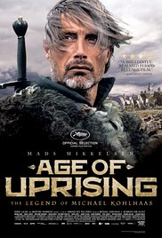 Watch Movie Age of Uprising The Legend of Michael Kohlhaas