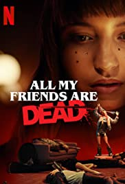 Watch HD Movie All My Friends Are Dead