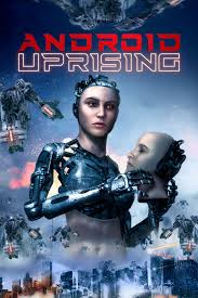 Watch HD Movie Android Uprising