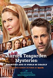 Watch Movie Aurora Teagarden Mysteries Reunited and it Feels So Deadly