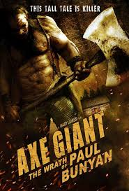 Axe Giant The Wrath Of Paul Bunyan movietime title=