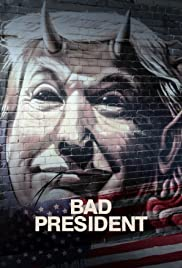 Watch Movie Bad President