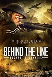 Watch Movie Behind the Line Escape to Dunkirk
