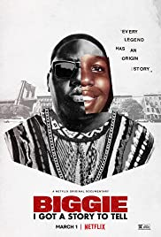 Watch Movie Biggie I Got a Story to Tell