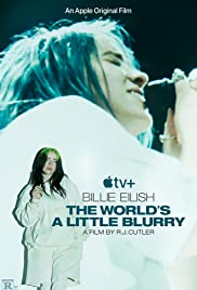 Watch Movie Billie Eilish The Worlds a Little Blurry