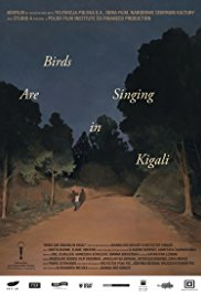 Birds Are Singing in Kigali | Watch Movies Online