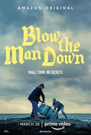 Watch Movie Blow the Man Down