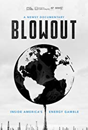 Watch Movie Blowout Inside Americas Energy Gamble