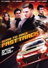Watch Movie Born To Race Fast Track