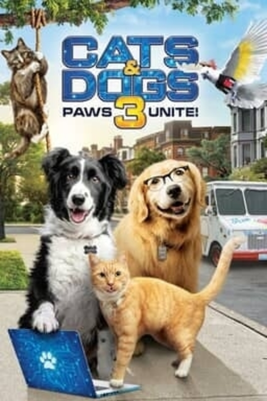 Watch HD Movie Cats & Dogs 3 Paws Unite