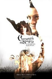 Watch Movie Charlottes Song