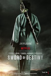 Crouching Tiger Hidden Dragon Sword of Destiny movietime title=