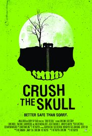 Crush The Skull movietime title=