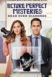 Watch Movie Dead Over Diamonds Picture Perfect Mysteries