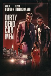 Watch Free HD Movie Dirty Dead Con Men