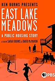 Watch Movie East Lake Meadows A Public Housing Story
