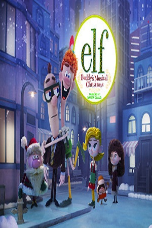 Watch Movie Elf Buddys Musical Christmas