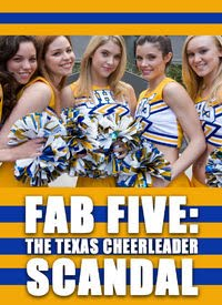 Watch Movie Fab Five The Texas Cheerleader Scandal
