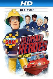 Fireman Sam Ultimate Heroes The Movie movietime title=