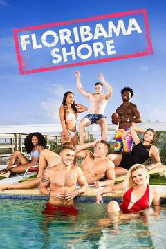 Floribama Shore - Season 3 movies watch online for free