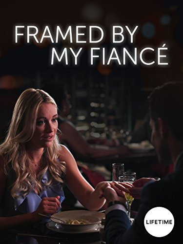 Watch Movie Framed by My Fiancé