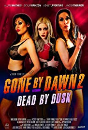 Watch Movie Gone by Dawn 2 Dead by Dusk