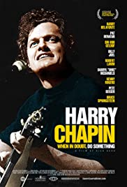Watch Movie Harry Chapin When in Doubt, Do Something