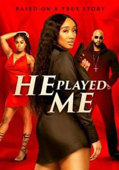 Watch Movie He Played Me