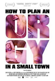 Watch Movie How to Plan an Orgy in a Small Town