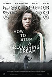Watch Movie How to Stop a Recurring Dream