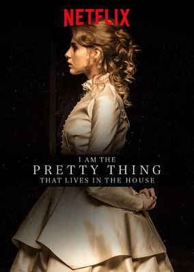 I Am the Pretty Thing That Lives in the House movietime title=