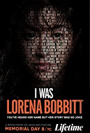 Watch Movie I Was Lorena Bobbitt