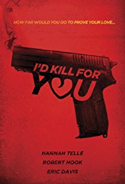 Id Kill for You Movie HD watch