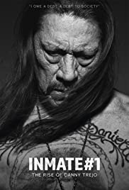 Inmate #1 The Rise of Danny Trejo streaming full movie with english subtitles