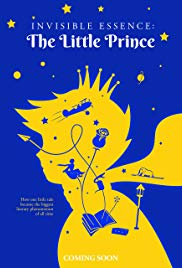 Watch Movie Invisible Essence The Little Prince