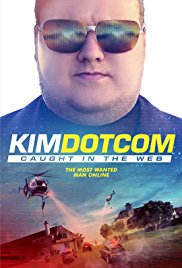Watch Movie Kim Dotcom Caught in the Web