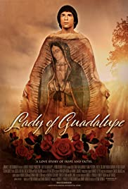 Lady of Guadalupe streaming full movie with english subtitles