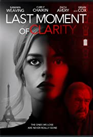 Last Moment of Clarity | newmovies