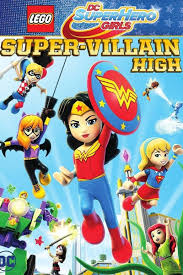 Lego DC Super Hero Girls Super-Villain High Movie HD watch