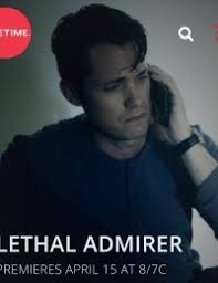 Lethal Admirer  Movie HD watch