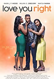 Watch Love You Right: An R&B Musical online