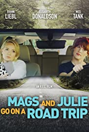 Watch Movie Mags and Julie Go on a Road Trip