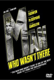 Man Who Wasnt There Movie HD watch